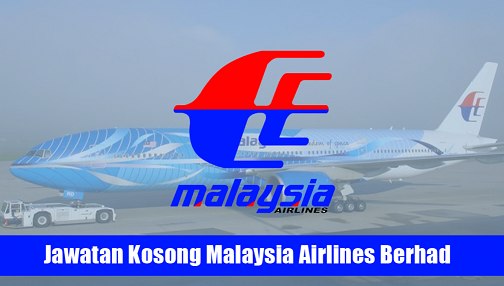 Jawatan Kosong Malaysia Airlines Berhad Terkini