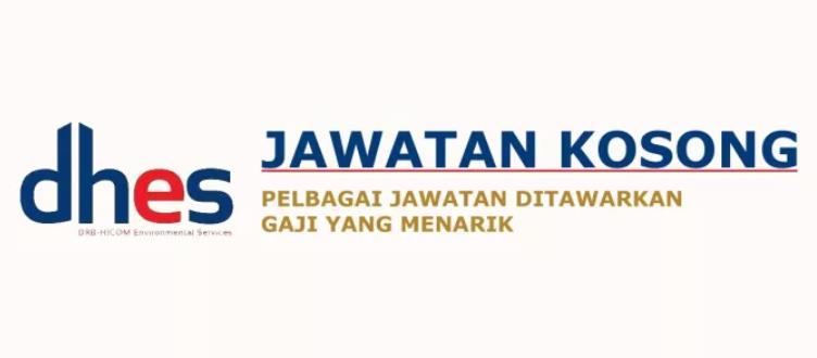 Iklan Kerja Kosong DRB-HICOM Environmental Services